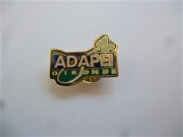 PINS ADAPEI GIRONDE ASSOCIATION DES PARENTE D'ENFANTS HANDICAPES / NEUF / 33NAT - Associations