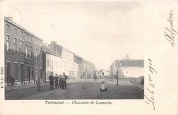 Chaussée De Louvain Tirlemont Tienen - Tienen
