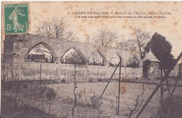CPA - 8. CREPY EN VALOIS Ruines De L'église Ste Agathe - Crepy En Valois