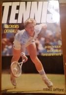 C1  Deniau TENNIS Technique Tactique Entrainement 1986 ILLUSTRE - Boeken