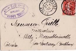 Lettre Du Notaire Cauchois à Crocy (14) à Mr Guille Cultivateur à Villy Damblainville Cachets - 1877-1920: Periodo Semi Moderno