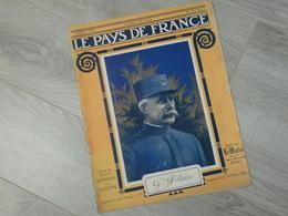 PAYS DE FRANCE N°80. 27/4/16. Gal PETAIN. BATAILLE VERDUN. BETHINCOURT. TREBIZONDE. REDUCATION PHYSIQUE BLESSESDE GUERRE - Français