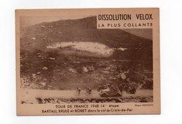 CYCLISME   Tour De France  1948 Colle Velox  BARTALI BRULE BOBET Dans Le Col De La Croix De Fer - Cycling