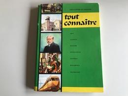 Encyclopedie TOUT CONNAITRE Vol X Circa 1960 - Encyclopaedia