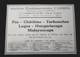 COIFFURES POUR INDIGENES AFRIQUE INDES ILES SONDE FEZ CHECHIAS TARBOUCHES CABROL LABRUGUIERE LAGOS HUNGARIA MALAYA CAPS - Werbung