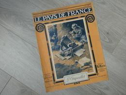 PAYS DE FRANCE N°82. 11/5/16. LE CRAPOUILLOT. ALLEMAGNE A PLUS DE COLONIES. BATAILLE VERDUN. ARRAS. ARMEE BRITANNIQUE. - Français