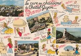 CHATEL-GUYON La Cure En Chansons 98M - Châtel-Guyon