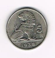 //  LEOPOLD III  5 FRANK  WYNANTS 1938  FR/VL  POSITIE A - 06. 5 Francs