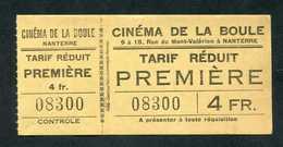 """Ticket Billet D'entrée """"Cinéma De La Boule / Tarif Réduit Première / Nanterre / 4fr"""" - Toegangskaarten"""