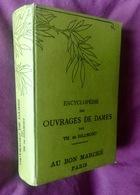 ENCYCLOPEDIE DES OUVRAGES DE DAMES ©1886 D.M.C. 614pp DMC BRODERIE DENTELLE EMBROIDERY BORDUURWERK STICKEREI RICAMO Z353 - Cross Stitch