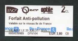 """Ticket Train / Métro / Bus / Tramway - Modèle IdF Mobilité """"Forfait Anti-pollution / 25 Juillet 2019"""" RATP / SNCF - Chemins De Fer"""
