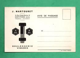 42 Loire Saint Etienne Boulonnerie Visserie Martouret Avis De Passage De Representant (formato 9cm X 14cm ) - Saint Etienne