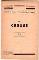 Livre - Catalogue Des Marques Postales Cachets à Dates Et Boites Rurales De La CREUSE -1700-1876 - MOUTAFOFF - LEJEUNE - Philatelie Und Postgeschichte