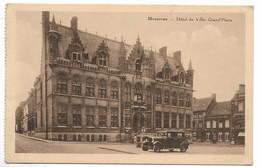 CPA PK  MOUSCRON  HOTEL DE VILLE  GRAND'PLACE - Belgique