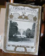 OPERA COMPLETA L' ESPOSIZIONE DI TORINO 1911 GIORNALE UFFICIALE ILLLUSTRATO ESP, INT. DELLE INDUSTRIE E LAVORO - Collections