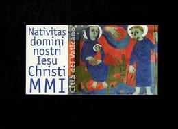 Città Del Vaticano 2001 Libretto Nativitas Domni Nostri Christi  MNH** - 6. 1946-.. Repubblica