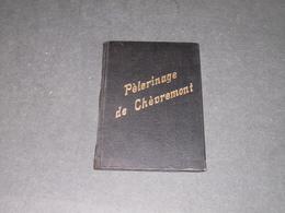 PELERENIGAGE DE CHEVREMONT - GUIDE - Religion