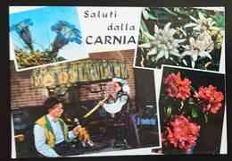COSTUMI ITALIANI - FOLKLORE CARNICO - Saluti Dalla Carnia  Vg - Costumi