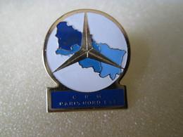 PIN'S    MERCEDES   C R M  PARIS  NORD  EST - Mercedes