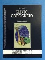 CARTOLINE CATALOGO TASCABILI INTERCARD N 19 LIVIA PEZZOLI PLINIO CODOGNATO - Italian