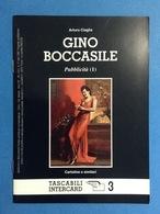 CARTOLINE CATALOGO TASCABILI INTERCARD N 3 ARTURO CIAGLIA GINO BOCCASILE - Italienisch