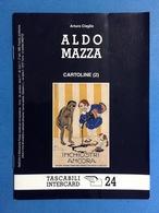 CARTOLINE CATALOGO TASCABILI INTERCARD N 24 ARTURO CIAGLIA ALDO MAZZA - Italian