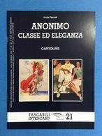 CARTOLINE CATALOGO TASCABILI INTERCARD N 21 LIVIA PEZZOLI ANONIMO CLASSE ED ELEGANZA - Italiano