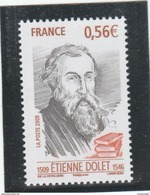 FRANCE 2009 ETIENNE DOLET YT 4377  NEUF  ---- - Unused Stamps
