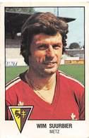 PIE.T.19-8075 : FOOTBALL 1979. IMAGE PANINI N° 117.  CLUB DE METZ. WIM SUURBIER. - Unclassified