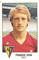 PIE.T.19-8078 : FOOTBALL 1979. IMAGE PANINI N° 127.  CLUB DE METZ. FRANCOIS ZDUN. - Football