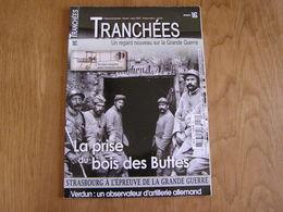 TRANCHEES N° 16 Guerre 14 18 Strasbourg Bois Buttes Verdun Fort Douaumont Paris Trains Sanitaires Croix Rouge Aviation - Guerre 1914-18