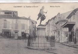 84 / CADENET / LE TAMBOUR D ARCOLE / - Cadenet