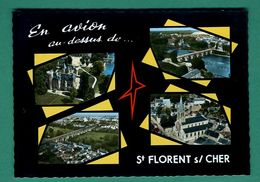 18 Saint Florent Sur Cher ( Multivues ) En Avion Au Dessus Editions Sofer - Saint-Florent-sur-Cher
