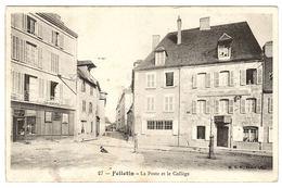 FELLETIN (23) - La Poste Et Le Collège - Ed. B. F., Paris - Felletin
