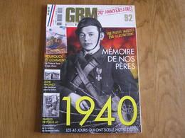 GBM Guerre Blindés Matériel N° 92 Guerre 40 45 Mémoire De Nos Pères Mai 40 Char Tank Armée Française Landrecies Maginot - Guerre 1939-45
