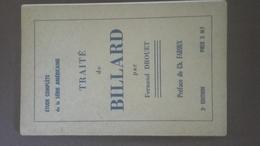 Livre Traité De Billard De Fernand Drouet - Books, Magazines, Comics