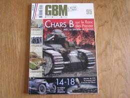 GBM Guerre Blindés Matériel N° 95 Guerre 40 45 Mai 40 Automitrailleuse Char 46 BCC Téléphonie14 18 Mortier Combat Serre - Guerre 1939-45