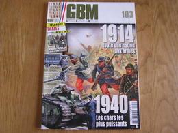 GBM Guerre Blindés Matériel N° 103 Guerre 40 45 Mai 40 Automitrailleuse Char 8 BCC Artillerie Creusot Stonne Hannut Tank - Livres, BD, Revues
