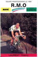LAURENT Thierry FRA (Villefranche-sur-Saône (Rhone-Alpes), 13-9-'66) 1989 R.M.O. - Cyclisme