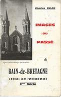 Bain De Bretagne Images Du Passé De Charles Rulon - Altri Comuni