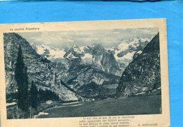 ITALIE-Le Nostre Frontiere-o Voi Che....G Bertacchi - Beau Plan Hameaux Et Montagnes-1916 - Italia