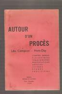 AUTOUR D'UN PROCES  Léo Campion - Hem Day - Editions Pensée Et Action, Paris-Bruxelles 1968 - Politik