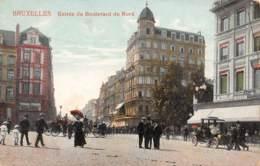 BRUXELLES - Entrée Du Boulevard Du Nord - Avenues, Boulevards