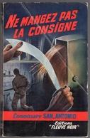 San-Antonio - Ne Mangez Pas La Consigne - Roman Spécial-Police N° 250 - 1961 - San Antonio