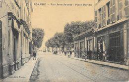 Roanne - Rue Jean-Jaurès, Place Dorian - Edition Mme Prieur - Carte Non Circulée - Roanne