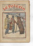 LE PELERIN N° 2865 Février 1932   LE MONTREUR D' OURS; Chasseurs ALPINS DE BRIANÇON - Journaux - Quotidiens