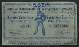 Loterie Coloniale - 1/5è De Billet - 10Frs+1 -Union Des Fraternelles De L'Armée De Campagne - UFAC - VVV - Vers 1950 - Billets De Loterie