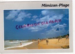 40 - MIMIZAN PLAGE - LA PLAGE SUD 1992 - Mimizan Plage