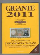 Catalogo Cartamoneta Italiana GIGANTE 2011. Come Nuovo. - Literatur & Software