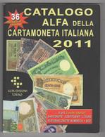 Catalogo Cartamoneta Italiana ALFA 2011. Come Nuovo. - Livres & Logiciels
